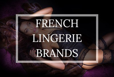 Top French Lingerie Brands