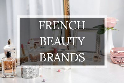 Top French Beauty Brands