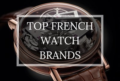 Top French Watch Brands - Humble and Rich